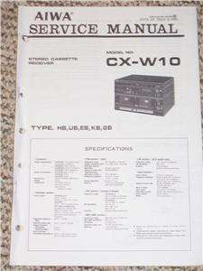 AIWA CX W10 Stereo Cassette Receiver Service Manual